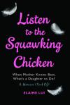 squawking chicken